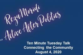 Reza Moridi - Ten Minute Tuesday Talk